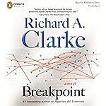 Breakpoint    Richard A. Clarke