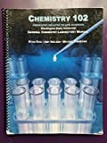 Chemistry 102 Chemistry Related to Life Sciences General Chemistry Laboratory Manual, Washington State University