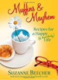 Muffins and Mayhem, Suzanne Beecher, 1439112878