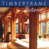 img - for Timberframe Interiors by Dick Pirozzolo (2005-03-21) book / textbook / text book