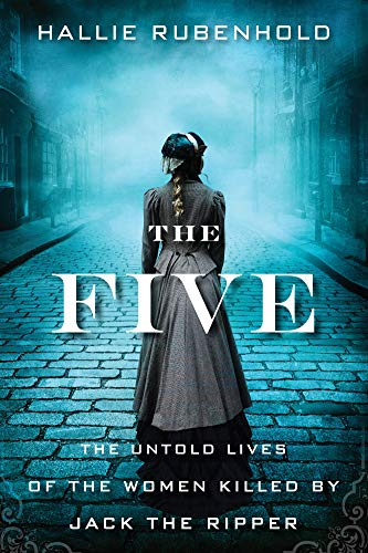 Famous Groups Of Five People (The Five: The Untold Lives of the Women Killed by Jack the)