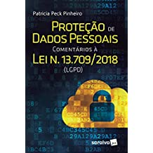 Proteção de Dados Pessoais Comentários à Lei N. 13.709/2018 LGPD