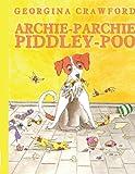 Archie-Parchie-Piddley-Poo
