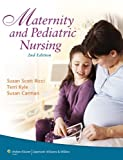Maternity and Pediatric Nursing, 2nd Edition, Susan Ricci ARNP  MSN  MEd, 1469823888