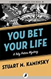 Front cover for the book You Bet Your Life by Stuart M. Kaminsky