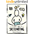 A Simple Guide To Sketchnoting: How To Use Visual Thinking in Daily Life to Improve Communication & Problem Solving