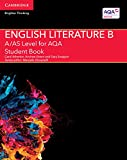 A/AS Level English Literature B for AQA Student Book (A Level (AS) English Literature AQA)