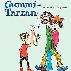 Gummi-Tarzan [Rubber Tarzan]