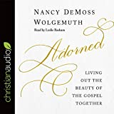 img - for Adorned: Living Out the Beauty of the Gospel Together book / textbook / text book
