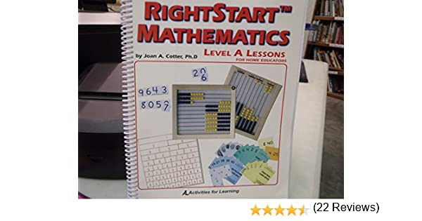 RightStart Mathematics Level A Lessons For Home Educators: Cotter ...