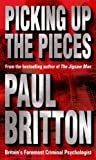 Picking Up The Pieces by Britton, Paul (2001) Paperback