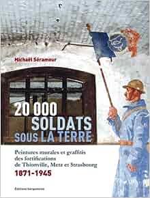 20.000 soldats sous la terres - peintures murales et graffitis: 9782876929128: Amazon.com: Books