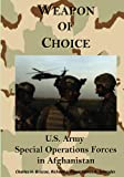 Weapon of Choice: U.S. Army Special Operations