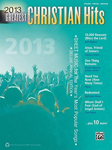 Alfred 2013 Greatest Christian Hits P/V/C Book