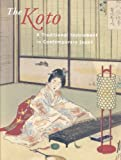 The Koto : A Traditional Instrument in Contemporary Japan, Johnson, Henry, 9074822630