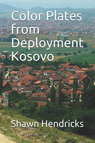 Color Plates from Deployment Kosovo