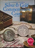 Encyclopedia of United States Silver and Gold Commemorative Coins, Anthony Swiatek and Walter Breen, 0668047658