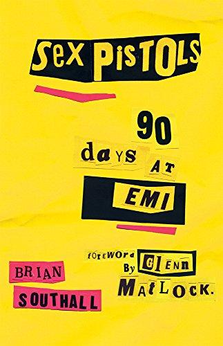 Sex Pistols: 90 Days at Emi