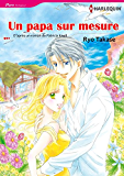 UN PAPA SUR MESURE (Harlequin Manga)
