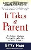 It Takes a Parent, Betsy Hart, 0399532617