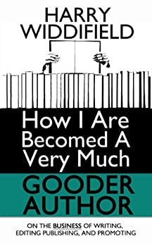How I are Becomed a Very Much Gooder Author by [Winters, Sevastian]