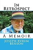 In Retrospect:: A Memoir