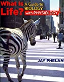 What Is Life A Guide to Biology with Physiology, Prep U Access Card and Questions about Life Reader, Phelan and Phelan, Jay, 1429246863