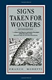 Signs Taken for Wonders: Essays in the Sociology of Literary Forms