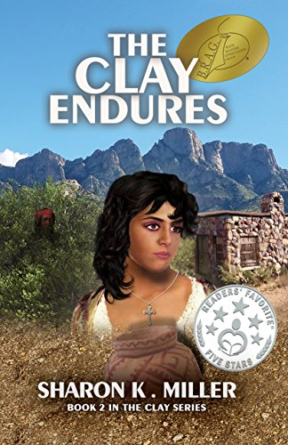 - The Clay Endures: Book 2 in The Clay Series