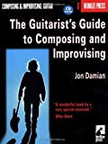 The Guitarist's Guide to Composing and Improvising, Jon Damian, 0634016350