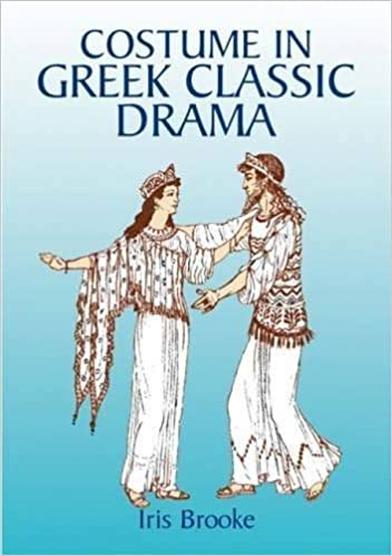 Costume In Greek Classic Drama Dover Fashion And Costumes By Iris Brooke 2003 08 15 Amazon Com Books