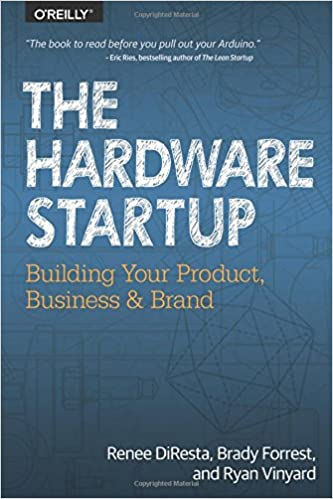 ?ONLINE? The Hardware Startup: Building Your Product, Business, And Brand. Street Kilka editing ficcc planning elegant