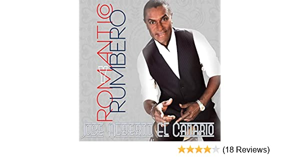 Romantico y Rumbero by Jose Alberto El Canario on Amazon Music - Amazon.com