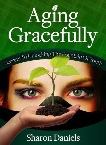 51Rjy0VLkIL - Aging Gracefully - Secrets To Unlocking The Fountain Of Youth