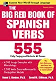 The Big Red Book of Spanish Verbs, Ronni L. Gordon and David M. Stillman, 0071591532
