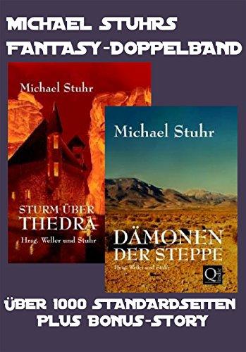 MICHAEL STUHRS FANTASY-DOPPELBAND: