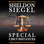 Special Circumstances: Mike Daley/Rosie Fernandez Legal Thriller, Book 1 | Sheldon Siegel