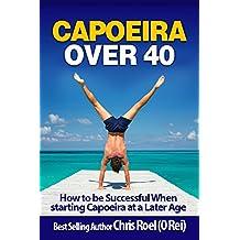Capoeira Over 40