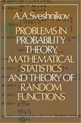 Amazon problems in probability theory mathematical statistics problems in probability theory mathematical statistics and theory of random functions reprint edition fandeluxe Image collections