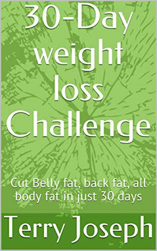 Rated at World's NO.1 Simplest 30-day Weight Loss Program: Cut Belly fat, back fat, all body fat in just 30 days (Read Program Naturally)