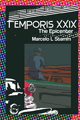 Temporis XXIX: The Epicenter