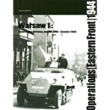 Warsaw I: Tanks in the Uprising August 1944-October 1944