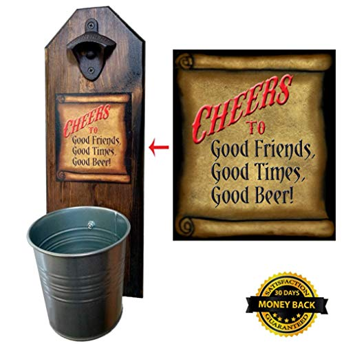 """""""Cheers to Good Friends."""" Bottle Opener and Cap Catcher – Handcrafted by a Vet – 100% Solid Pine 3/4″ Thick – Rustic Cast Iron Opener and Galvanized Bucket – Unique Gift"""