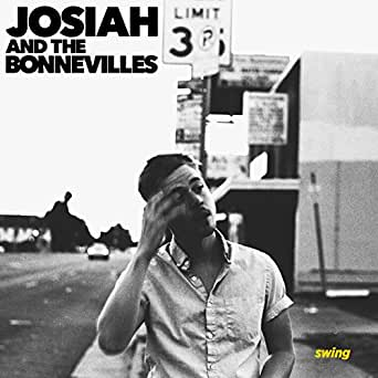 Swing By Josiah And The Bonnevilles On Amazon Music