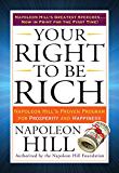 Your Right to Be Rich: Napoleon Hill's Proven Program for Prosperity and Happiness (Tarcher Success Classics)