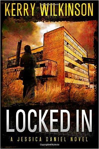 Locked In : Kerry Wilkinson :
