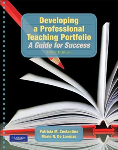 Developing a professional teaching portfolio a guide for success developing a professional teaching portfolio a guide for success 3rd edition patricia m costantino marie n de lorenzo christy tirrell corbin fandeluxe Gallery