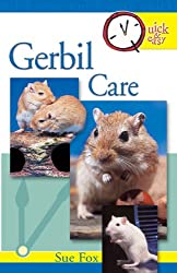 Quick & Easy Gerbil Care: Quick and Easy Guide