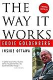 The Way It Works, Eddie Goldenberg, 0771035624