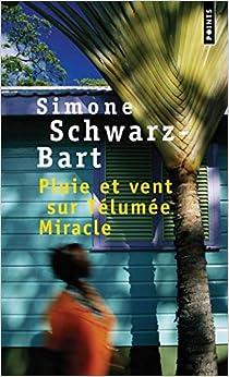 Pluie Et Vent Sur Telumee Miracle por Simone Schwarz-bart epub
